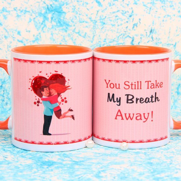 You Still Take my Breath Away Mug with Both Sided View