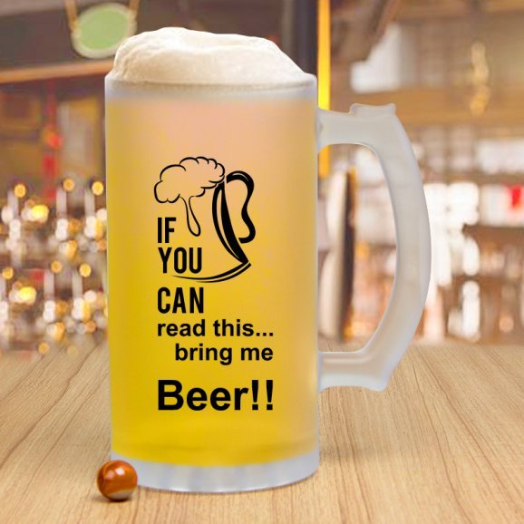 A beer mug with a funny quote
