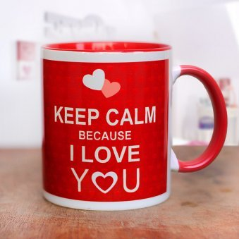 Keep Calm Because I Love you Red Mug