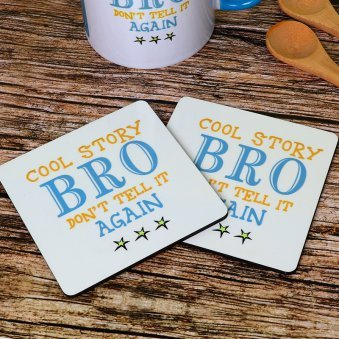One Coaster for Brother