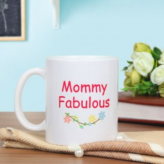 Mommy Fabulous - A Mug Gift For Fabulous Mom with Back Sided View